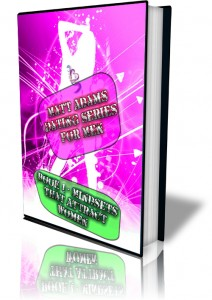 Matt Adams Dating Series For Men - Book 01 - Mindsets That Attract Women